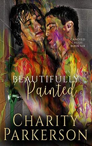 Beautifully Painted by Charity Parkerson