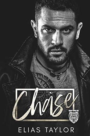 Chase: An MC Romance by Elias Taylor