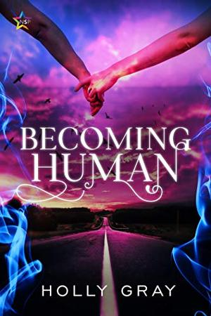 Becoming Human by Holly Gray