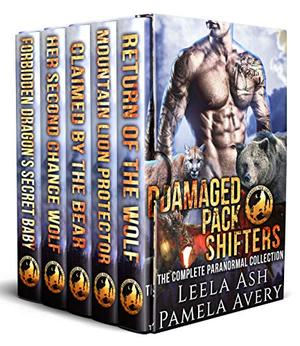 Damaged Pack Shifters: The Complete Paranormal Collection by Leela Ash, Pamela Avery