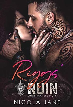 Riggs' Ruin by Nicola Jane