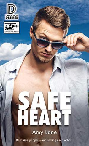 Safe Heart by Amy Lane