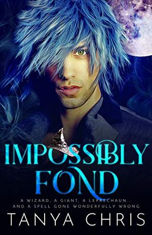 Impossibly Fond by Tanya Chris