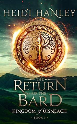 The Return of the Bard by Heidi Hanley