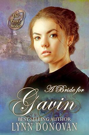 A Bride for Gavin by Lynn Donovan, V. McKevitt
