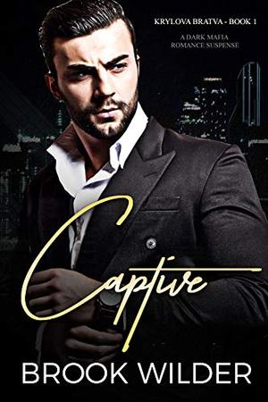 Captive by Brook Wilder