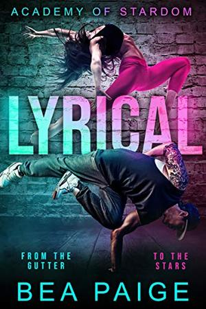 Lyrical: A Reverse Harem, Enemies to Lovers Romance by Bea Paige