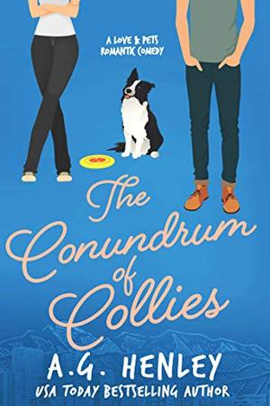 The Conundrum of Collies by A.G. Henley