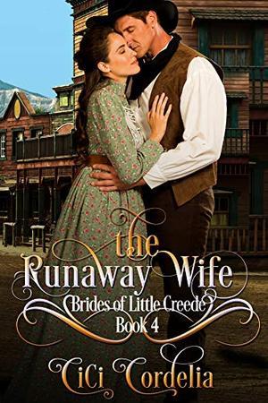 The Runaway Wife by Cici Cordelia
