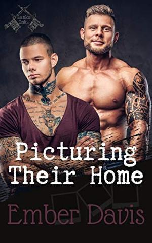 Picturing Their Home by Ember Davis