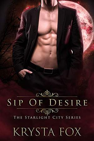 Sip of Desire by Krysta Fox