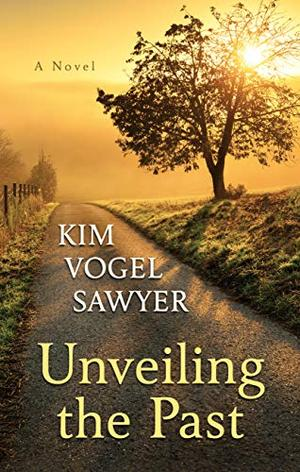 Unveiling the Past (Thorndike Press Large Print Christian Fiction) by Kim Vogel Sawyer