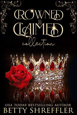Crowned & Claimed Collection by Betty Shreffler