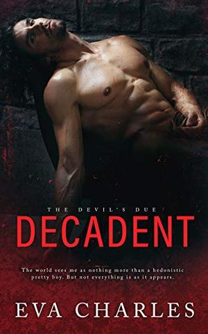 Decadent by Eva Charles