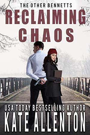Reclaiming Chaos by Kate Allenton
