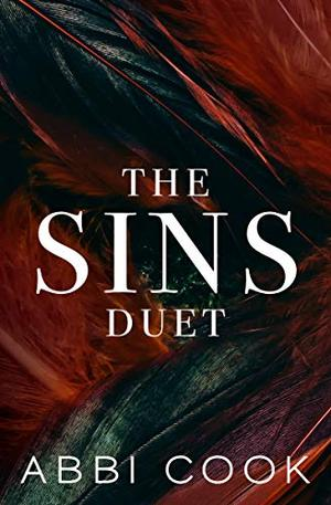 The Sins Duet by Abbi Cook