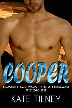 COOPER : a BBW, firefighter instalove short romance by Kate Tilney