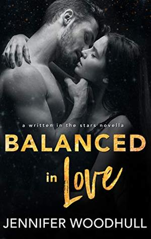 Balanced in Love by Jennifer Woodhull