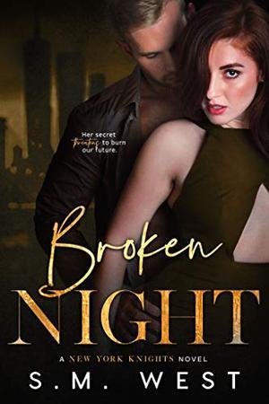 Broken Night by S.M. West