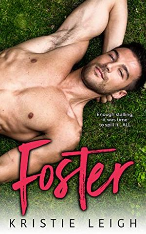 Foster by Kristie Leigh