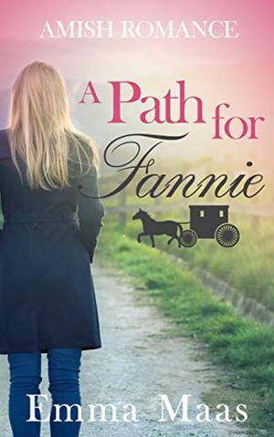 A Path for Fannie by Emma Maas