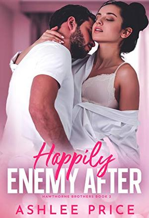 Happily Enemy After by Ashlee Price