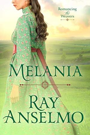 Melania by Ray Anselmo, Erin Dameron-Hill