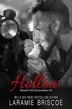 Hollow by Laramie Briscoe