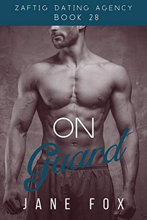 On Guard by Jane Fox