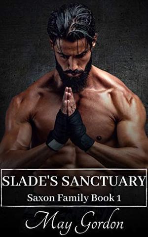Slade's Sanctuary by May Gordon