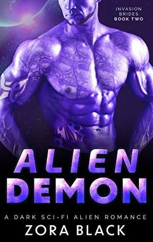Alien Demon: A Dark Sci-Fi Alien Romance by Zora Black