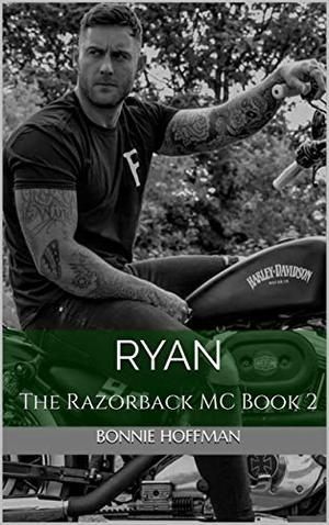 Ryan: The Razorback MC Book 2 by Bonnie Hoffman