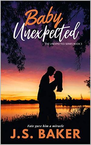 Baby Unexpected by J.S. Baker