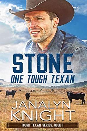 Stone One Tough Texan by Janalyn Knight