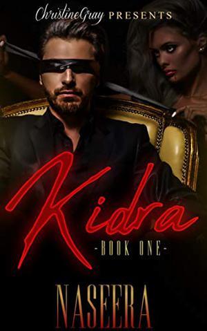 Kidra: Book One by Naseera -