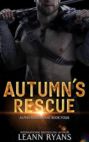 Autumn's Rescue by Leann Ryans