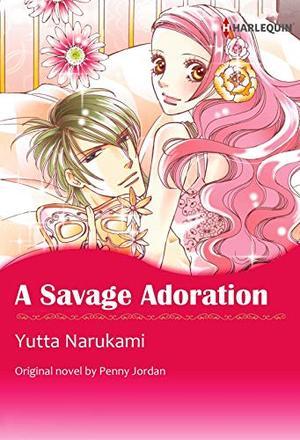A SAVAGE ADORATION(colored version): Harlequin Comics by Penny Jordan, Yutta Narukami