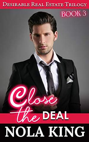Close the Deal by Nola King