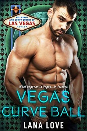 Vegas Curve Ball: A BBW Fairy Tale Sports Romance by Lana Love