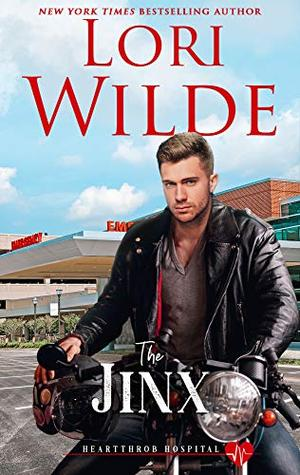 The Jinx: A Romantic Medical Comedy by Lori Wilde