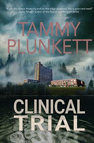 Clinical Trial by Tammy Plunkett