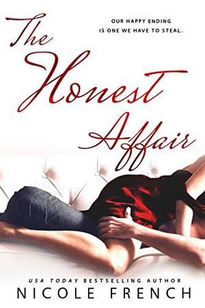 The Honest Affair by Nicole French