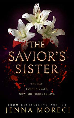 The Savior's Sister by Jenna Moreci