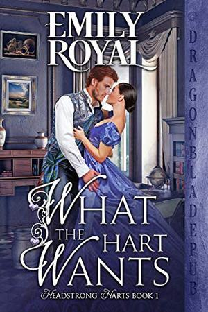 What the Hart Wants by Emily Royal