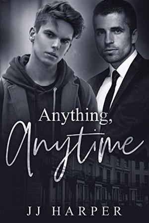 Anything, Anytime by J.J. Harper