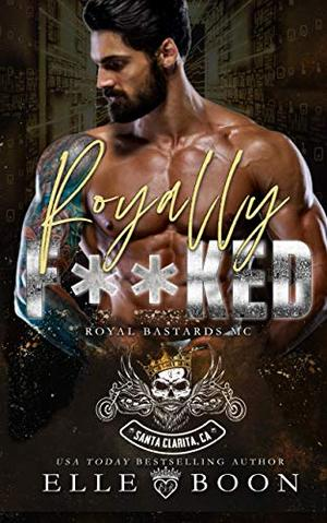 Royally F**ked by Elle Boon