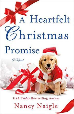 A Heartfelt Christmas Promise: A Novel by Nancy Naigle