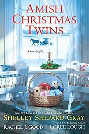 Amish Christmas Twins by Shelley Shepard Gray, Rachel J. Good, Loree Lough