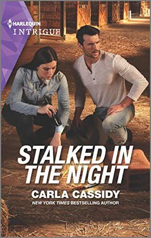 Stalked in the Night (Harlequin Intrigue) by Carla Cassidy