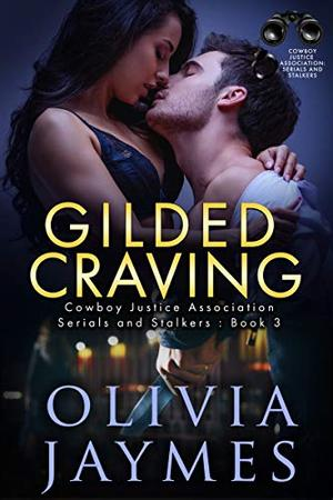 Gilded Craving: Cowboy Justice Association by Olivia Jaymes
